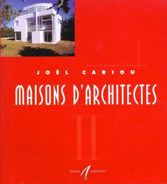 livre maisons d 39 architectes t2 jo l cariou acheter occasion 04 06 1998. Black Bedroom Furniture Sets. Home Design Ideas