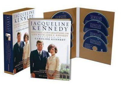 HISTORIC CONVERSATIONS ON LIFE WITH JOHN F. KENNEDY - INTERVIEWS WITH ARTHUR M . SCHLESINGER, JR., 1964  - Jacqueline Kenndey