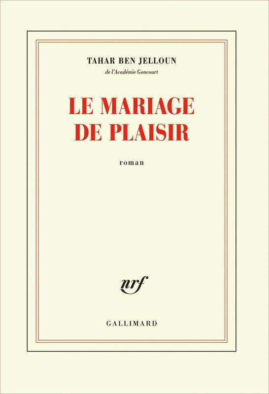 Livre le mariage de plaisir tahar ben jelloun for Le livre de mariage