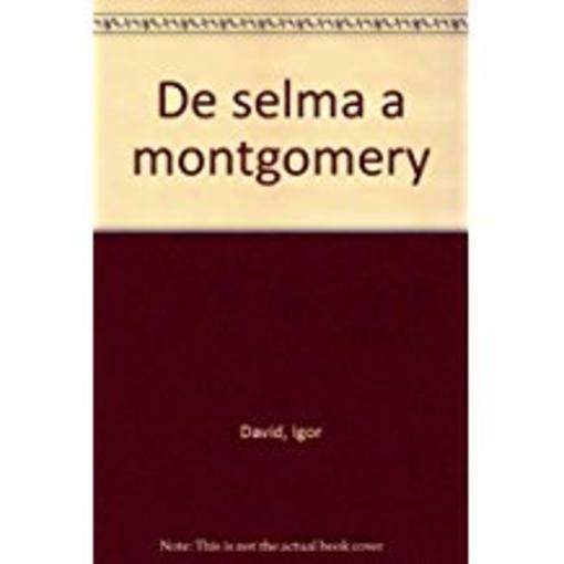 De Selma A Montgomerry  - I David