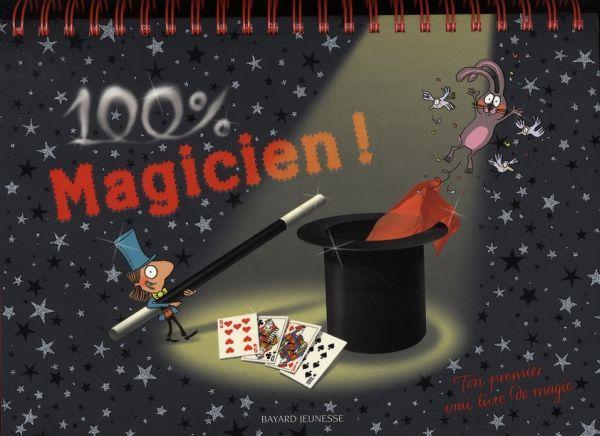livre 100 magicien s bastien mossi re acheter occasion 07 11 2006. Black Bedroom Furniture Sets. Home Design Ideas