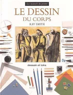 Le Dessin Du Corps  - Ray Smith