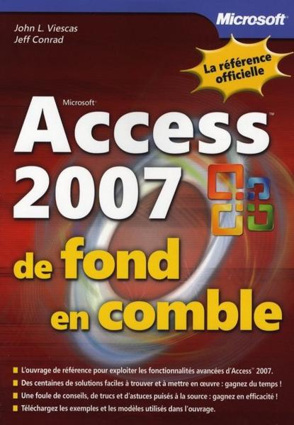 access 2007 de fond en comble viescas j livre france loisirs. Black Bedroom Furniture Sets. Home Design Ideas
