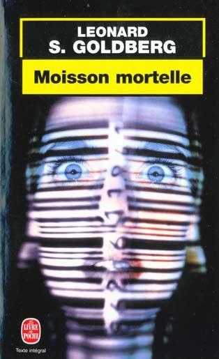 Moisson Mortelle  - Goldberg-L.S