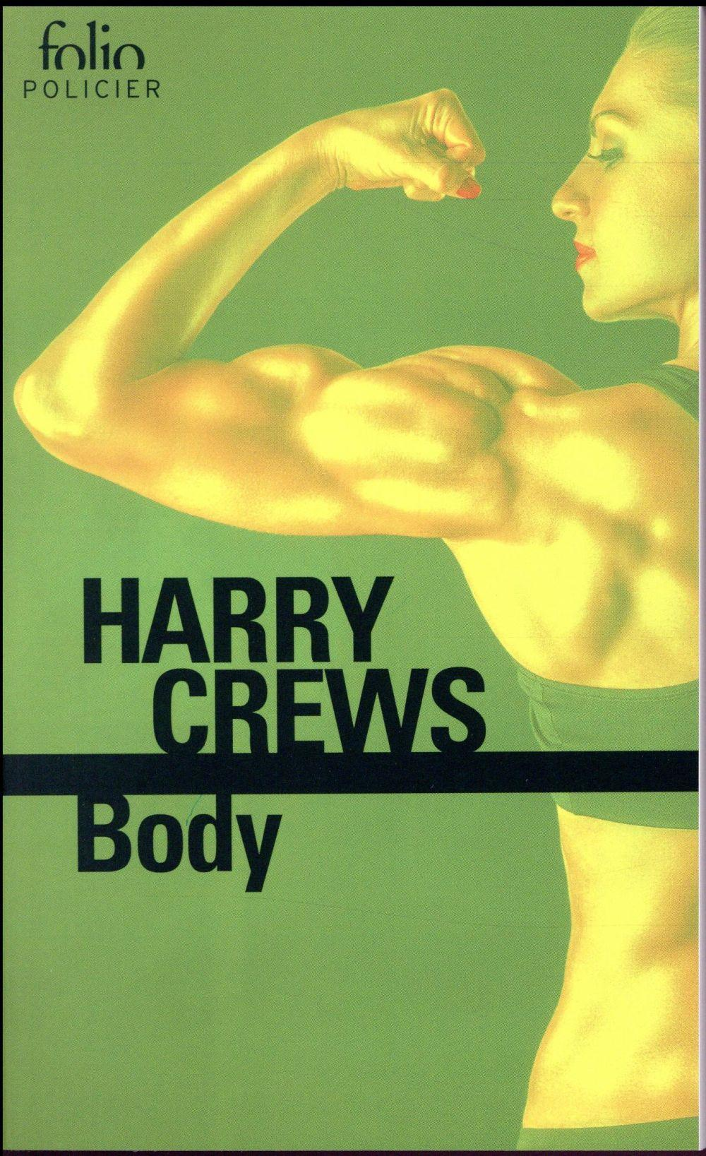 Body  - Harry Crews