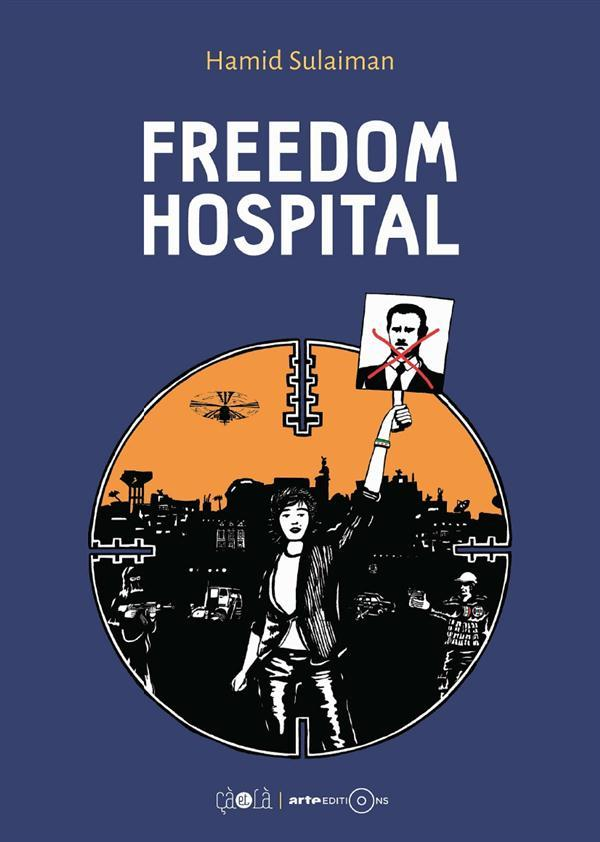 Freedom Hospital  - Hamid Sulaiman