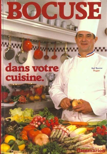 Bocuse dans votre cuisine 222 recettes 222 recettes paul bocuse livre france loisirs - Paul bocuse recettes cuisine ...
