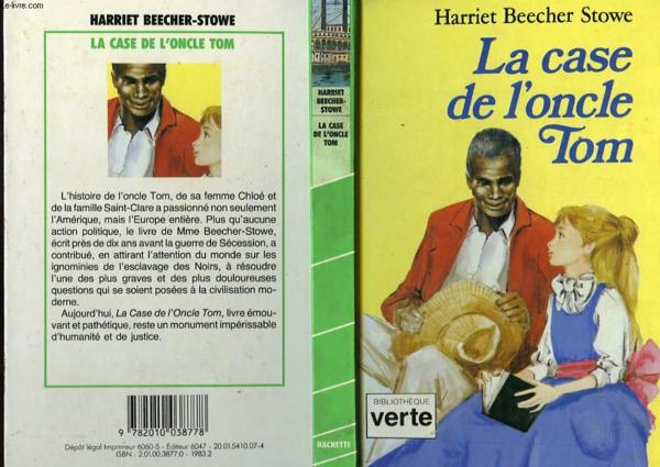 Livre la case de l 39 oncle tom texte abr g harriet - Case de l oncle tom guirlande ...