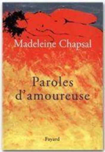 Paroles d'amoureuse  - Madeleine Chapsal