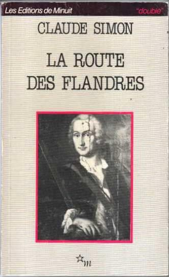 La route des Flandres  - Claude Simon