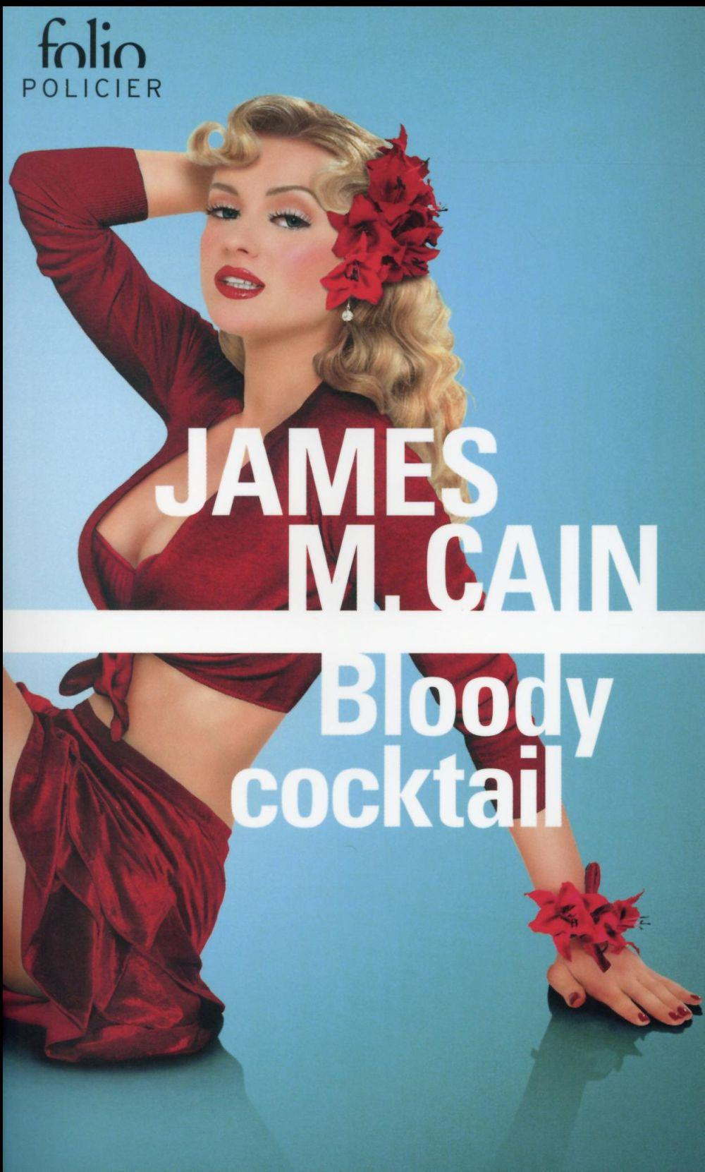 Bloody cocktail  - James Mallahan Cain