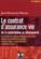 Le Contrat D'Assurance Vie De La Souscription Au Denouement (6e Edition