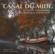 Le canal du Midi ; archives et photographies du plus beau canal du monde