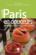 Paris en douceurs ; les meilleurs pâtissiers, chocolatiers, glaciers...