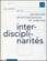 Les Cahiers De La Recherche Architecturale Et Urbaine N.12 ; Interdisciplinarités