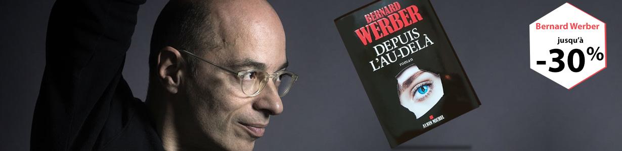 Bernard WERBER : Jusqu'à 30% de remise sur ses livres