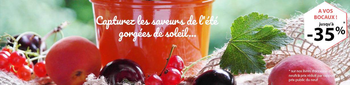Capturez les saveurs de l'été gorgées de soleil... à vos bocaux  !
