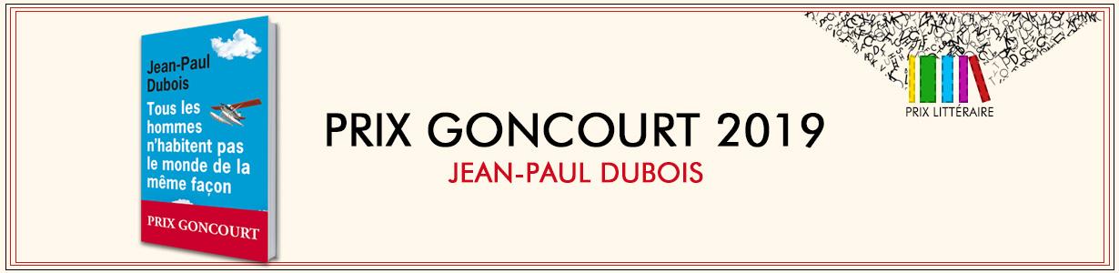 Jean Paul Dubois, Lauréat du Goncourt 2019