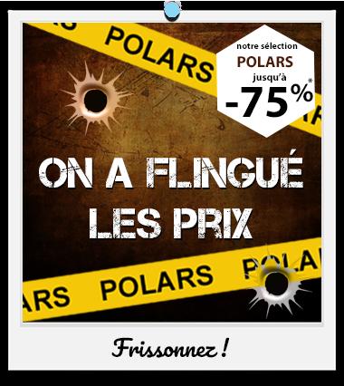 Polars : On a flingué les prix jusqu'à -75% !