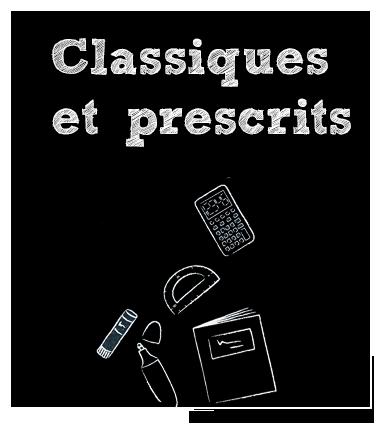 Rentrée Scolaire : Classiques prescrits