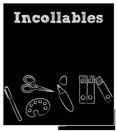 Rentrée Scolaire :Incollables