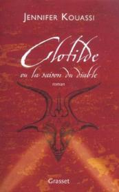 Clotilde ou la saison du diable - Intérieur - Format classique