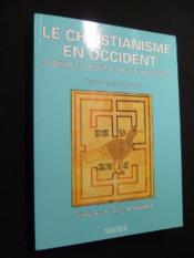 Le christianisme en occident - Couverture - Format classique