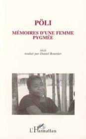 Poli ; Memoires D'Une Femme Pygmee - Intérieur - Format classique