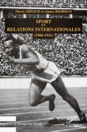 Sport et relations internationnales (1900-1941) - Couverture - Format classique