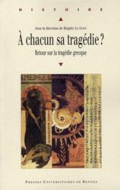 A chacun sa tragedie ? retour sur la tragedie grecque - Intérieur - Format classique