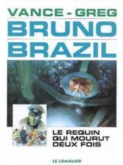 Bruno brazil t.1 ; le requin qui mourut deux fois - Couverture - Format classique