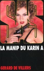 Sas T.147 ; La Manip Du Karin A - Couverture - Format classique