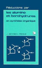 Reductions par les alumino et borohydrures en synthese organique - Couverture - Format classique
