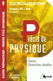 Precis de physique t.9 ; livre de l'elevectromagnetisme pc-psi 2e annee - Intérieur - Format classique