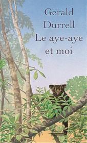 Le Aye-Aye Et Moi - Couverture - Format classique