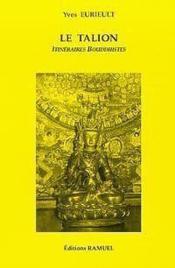 Le talion, itineraires bouddhistes - Couverture - Format classique
