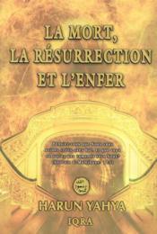 La mort, la résurrection et l'enfer - Couverture - Format classique