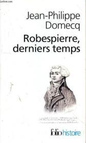 Robespierre derniers temps - Couverture - Format classique