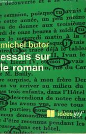 Essais Sur Le Roman. Collection : Idees N° 188 - Couverture - Format classique