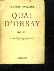 Quai D Orsay. 1945 - 1951. - Couverture - Format classique