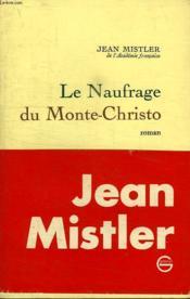 Le Naufrage Du Monte Christo. - Couverture - Format classique