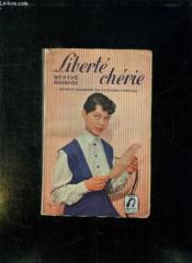 LIBERTE CHERIE. 3em EDITION. - Couverture - Format classique