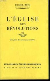 L'Eglise Des Revolutions Tome 1 : En Face De Nouveaux Destins. - Couverture - Format classique
