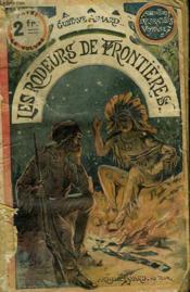 Les Rodeurs De Frontieres. Collection Le Livre Populaire. - Couverture - Format classique