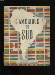 L'Amerique Du Sud. - Couverture - Format classique