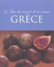 Le tour du monde de la cuisine ; grece - Intérieur - Format classique
