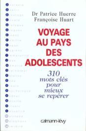 Voyage Au Pays Des Adolescents - Intérieur - Format classique