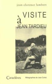 Visite à Jean Tardieu - Intérieur - Format classique