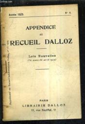 Appendice Au Recueil Dalloz N°4 Annee 1929 - Supplement Au Recueil Hebdomadaire Dalloz N°15-1929 - Lois Nouvelles 30 Mars 16 Avril 1929. - Couverture - Format classique