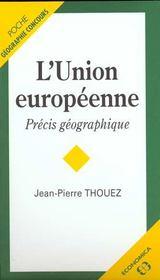 L'Union Europeenne, Precis Geographique - Intérieur - Format classique